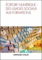 Écriture numérique : des usages sociaux aux formations