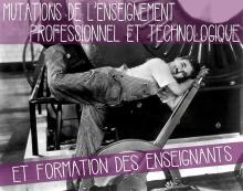 Visuel  Mutations de l'enseignement professionnel et technologique