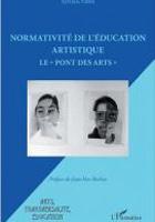 Normativité de l'éducation artistique. Le Pont des arts