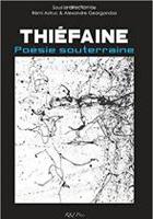 Thiéfaine - Poésie souterraine
